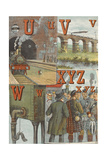 U For Underground, V For Viaduct, W For Water Tank, X For 'xcursion, Y For Yeomen, Z For Zouaves Giclee Print