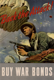 Back the Attack! Buy War Bonds - WWII War Propaganda Poster Prints