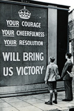 UK WWII Propaganda Your Courage Poster Photo