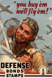 You Buy Em We'll Fly Em Defense Bonds Stamps WWII War Propaganda Poster Photo