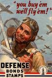 You Buy Em We'll Fly Em Defense Bonds Stamps WWII War Propaganda Art