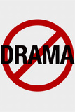 No Drama Allowed Humor Poster
