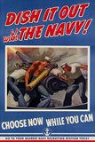 Dish It Out with the Navy - WWII War Propaganda Poster Print