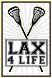 Lax 4 Life Lacrosse Sports Print