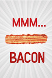 Mmmmm... Bacon Poster Posters