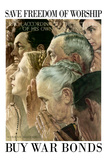 Norman Rockwell Save Freedom of Worship WWII War Propaganda Poster Posters by Norman Rockwell