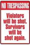 No Tresspassing Sign Prints