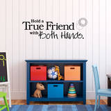 Hold a True Friend Black Wall Decal Decalques de parede