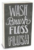 Wash Brush Floss Flush Chalk Art Box Sign Wood Sign