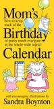 Mom's Birthday Calendar (Undated) Calendars