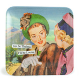 You Be Thelma, I'll Be Louise Mini Tray Novelty