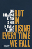 Our Greatest Glory Confucius Quote Motivational Poster Posters