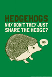 Hedgehogs Snorg Tees Poster Prints by  Snorg Tees