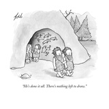 """""""He's done it all. There's nothing left to draw.""""  - New Yorker Cartoon Premium Giclee Print by Tom Toro"""