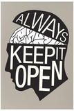 Always Keep It Open Poster 高画質プリント
