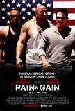 Pain and Gain Posters