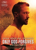 Only God Forgives (Ryan Gosling, Kristen Scott Thomas) Movie Poster Posters