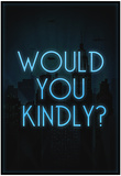 Would You Kindly Affiches