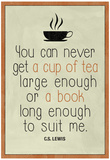 A Cup of Tea and A Book CS Lewis Affiches