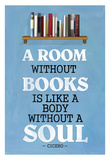 A Room Without Books Cicero Quote Póster