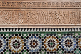 Calligraphy and Zellige in the Patio of the Medersa Ben Yousef of Marrakech Photographic Print