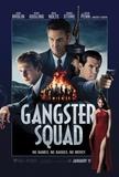 Gangster Squad (Josh Brolin, Sean Penn, Emma Stone, Nick Nolte, Ryan Gosling) Movie Poster Affiches