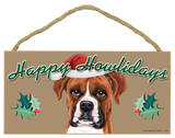 Happy Howlidays Boxer (Uncropped Ears) Wood Sign Wood Sign