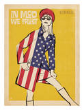 In Mod We Trust Prints by  Anderson Design Group