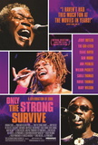 Only the Strong Survive (Issac Hayes, Jerry Butler) Music Poster Prints