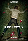 Project X Movie Poster Posters