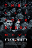 Closed Circuit Movie Poster Posters