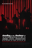 Standing In The Shadows of Motown Movie Poster Print