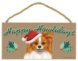 Happy Howlidays Papillon (Reddish-Brown Color) Wood Sign Wood Sign