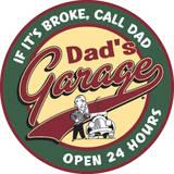 Dad's Garage Round Tin Sign Tin Sign