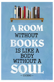 A Room Without Books Cicero Quote Poster Prints