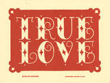 True Love (Red) Letterpress Print by  Roll & Tumble Press
