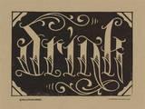 Drink (Black) Letterpress Print by  Roll & Tumble Press