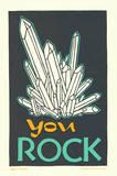 You Rock Letterpress Print by  Roll & Tumble Press