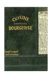 Cuisine Bourgeoise, 2006 Giclee Print by Delphine D. Garcia
