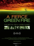 A Fierce Green Fire: The Battle for a Living Planet Movie Poster Print