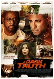 A Dark Truth Movie Poster Masterdruck
