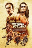 The Baytown Outlaws (Billy Bob Thornton, Eva Longoria) Movie Poster Affiche originale
