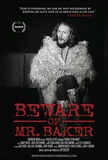 Beware of Mr. Baker Movie Poster Masterprint