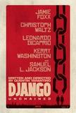 Django Unchained (Jamie Foxx, Christoph Waltz, Quentin Tarantino) Movie Poster Poster