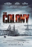 The Colony (Kevin Zegers, Laurence Fishburne, Bill Paxton) Movie Poster Posters