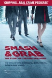 Smash and Grab: The Story of the Pink Panthers Movie Poster Masterprint
