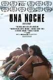 Una Noche Movie Poster Posters