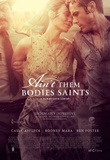 Ain't Them Bodies Saints Movie Poster Poster