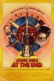 John Dies at the End (Chase Williamson, Rob Mayes, Paul Giamatti) Movie Poster Prints