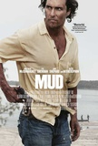 Mud (Matthew McConaughey, Tye Sheridan, Jacob Lofland) Movie Poster Masterprint